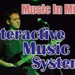Music In Mind - Episode 5: Interactive Music Systems