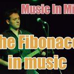 Music In Mind - Episode 3: The Fibonacci In Music