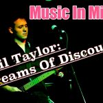 Music In Mind #7 - Cecil Taylor: Streams Of Discourse (1 of 2)