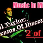 Music In Mind #8 - Cecil Taylor: Streams Of Discourse (2 of 2)