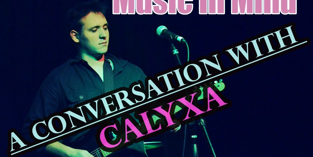 Music In Mind #10 – A Conversation with Calyxa
